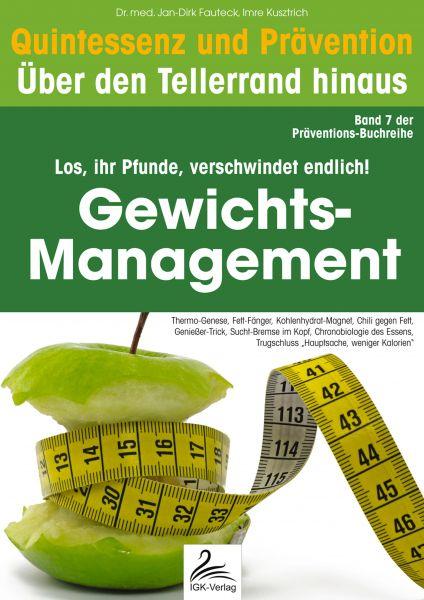 Gewichts-Management: Quintessenz und Prävention