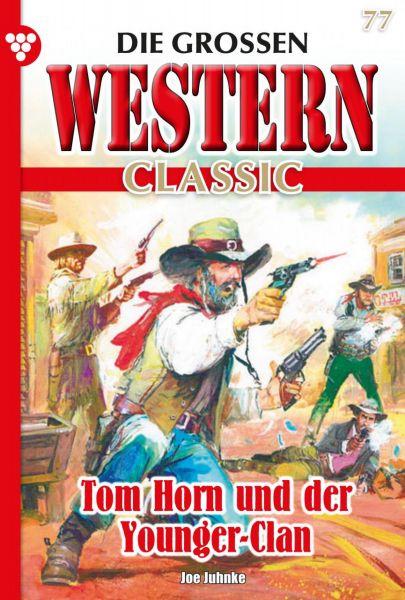 Die großen Western Classic 77 – Western