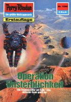 Perry Rhodan 1590: Operation Unsterblichkeit (Heftroman)