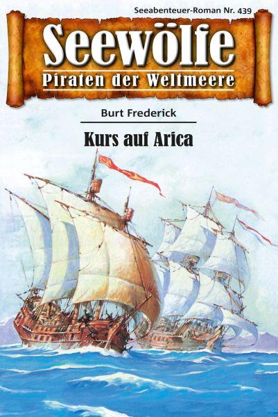 Seewölfe - Piraten der Weltmeere 439