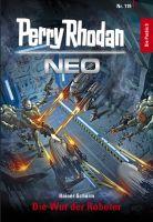 Perry Rhodan Neo 119: Die Wut der Roboter