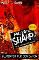 Milton Sharp #21: Blutopfer für den Dämon