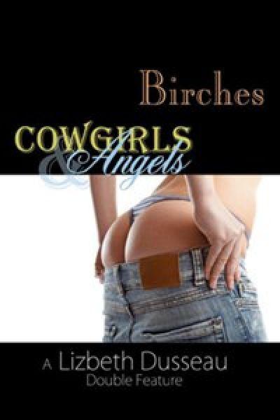 Birches, Cowgirls & Angels