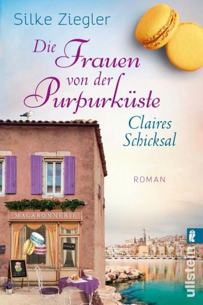 Die Frauen von der Purpurküste – Claires Schicksal