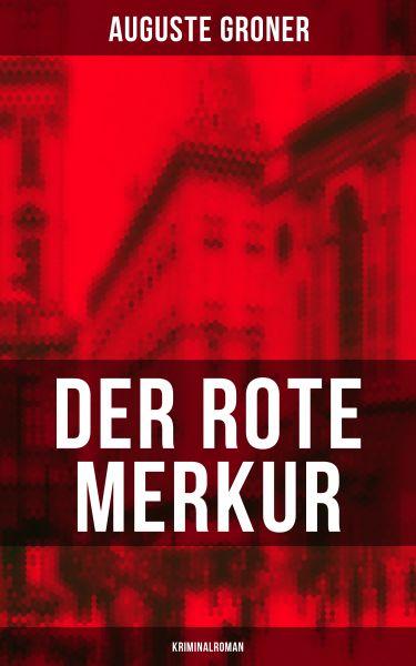 Der rote Merkur (Kriminalroman)