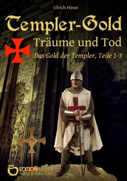 Templer-Gold. Träume und Tod