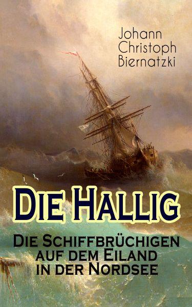 Die Hallig - Die Schiffbrüchigen auf dem Eiland in der Nordsee