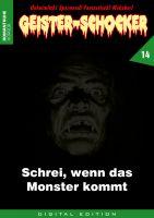 Geister-Schocker 14 - Schrei, wenn das Monster kommt