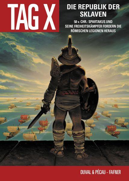 Der Tag X, Band 5 - Die Republik der Sklaven