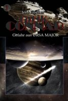 Gefahr aus URSA MAJOR (Tarik CONNAR Bd.1)