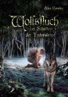 Im Schatten der Todessteine 1: Wolfsfluch
