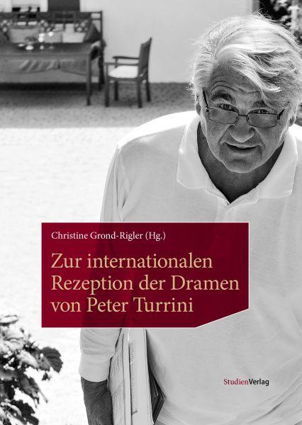 Zur internationalen Rezeption der Dramen von Peter Turrini