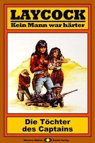 Laycock Western 52: Die Töchter des Captains