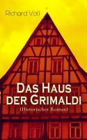 Das Haus der Grimaldi (Historischer Roman)