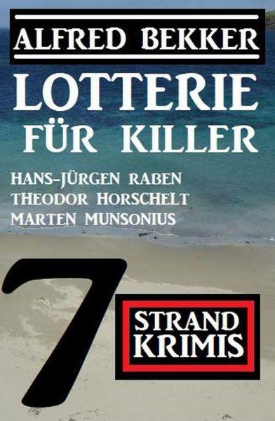 Lotterie für Killer: 7 Strand Krimis
