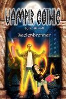 Vampir Gothic 09 - Seelenbrenner