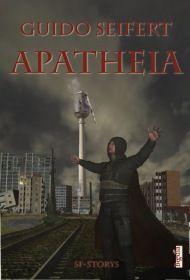 Apatheia (fantastic episodes XII)