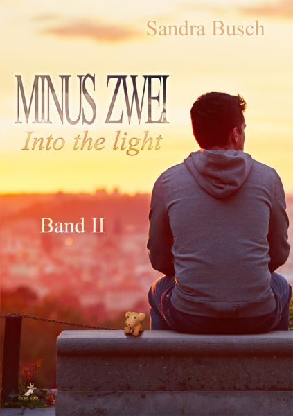 Minus zwei Band 2: Into the light