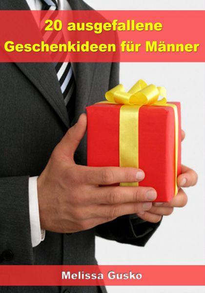 20 ausgefallene Geschenke für Männer
