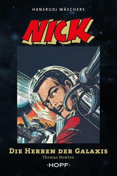 Nick 7 (zweite Serie): Die Herren der Galaxis