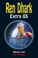 Ren Dhark Extra 5: Der Verräter