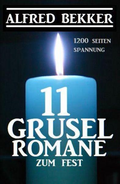 11 Gruselromane zum Fest: 1200 Seiten Spannung