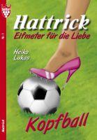 Hattrick 1 - Liebesroman