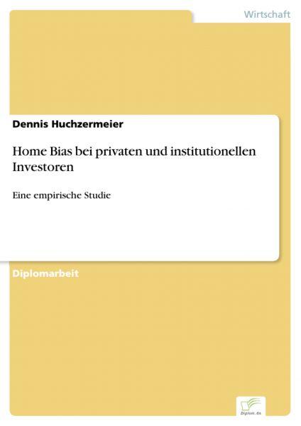 Home Bias bei privaten und institutionellen Investoren