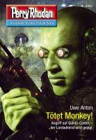 Perry Rhodan 2932: Tötet Monkey! (Heftroman)