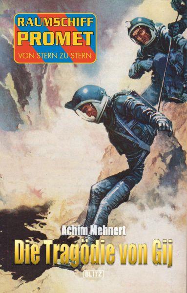 Raumschiff Promet - Von Stern zu Stern 22: Die Tragödie von Gij
