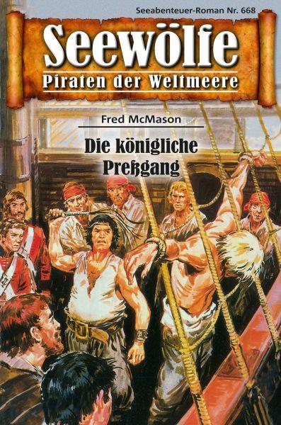 Seewölfe - Piraten der Weltmeere 668