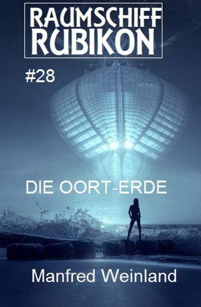 Raumschiff Rubikon 28 Die Oort-Erde