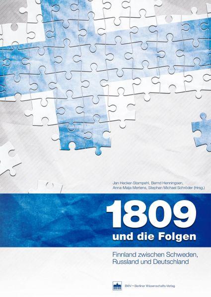 1809 und die Folgen