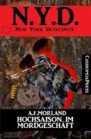 Hochsaison im Mordgeschäft: N.Y.D. - New York Detectives