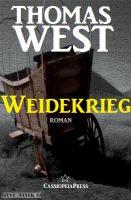 Weidekrieg: Roman