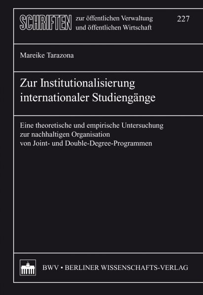 Zur Institutionalisierung internationaler Studiengänge