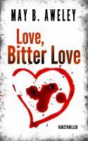 Love, Bitter Love