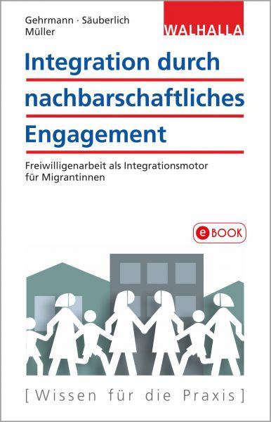 Integration durch nachbarschaftliches Engagement