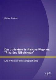 "Das Judentum in Richard Wagners ""Ring des Nibelungen"""