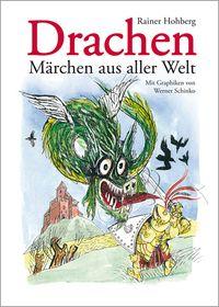Drachen - Märchen aus aller Welt