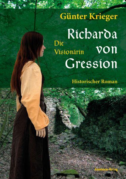 Richarda von Gression 1: Die Visionärin
