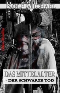 DAS MITTELALTER – DER SCHWARZE TOD und andere Geschichten aus Nordhessen #2