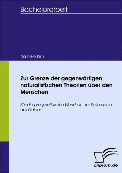 Zur Grenze der gegenwärtigen naturalistischen Theorien über den Menschen