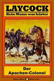Laycock Western 170: Der Apachen-Colonel