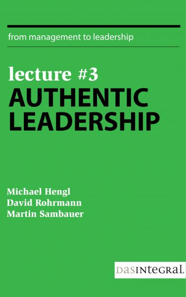 Lecture #3 - Authentic Leadership