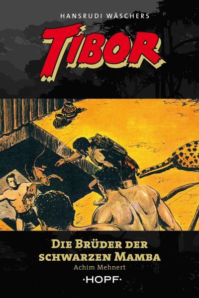 Tibor 10: Die Brüder der Schwarzen Mamba