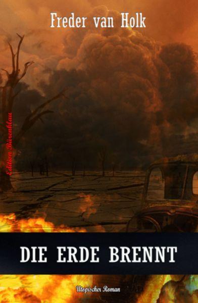Die Erde brennt