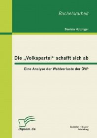 """Die """"Volkspartei"""" schafft sich ab: Eine Analyse der Wahlverluste der ÖVP"""