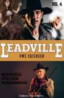 Leadville #4: Kopfgeld für den Herdenboss