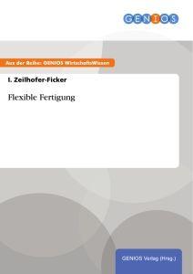 Flexible Fertigung